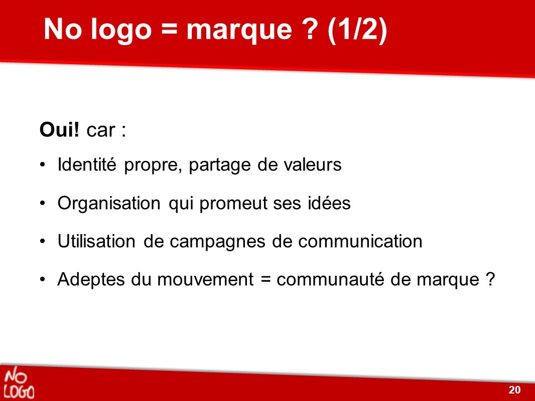 No logo = marque (1/2) Oui! car :