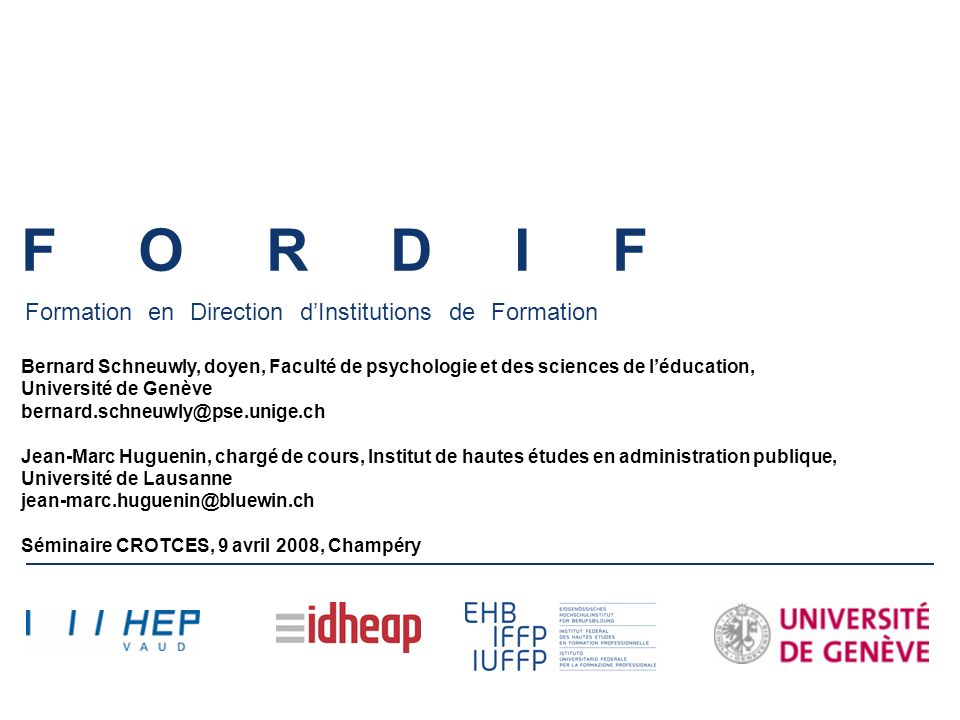 F O R D I F Formation en Direction d'Institutions de Formation.
