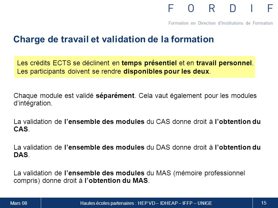Charge de travail et validation de la formation