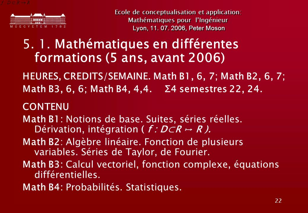 5. 1. Mathématiques en différentes formations (5 ans, avant 2006)