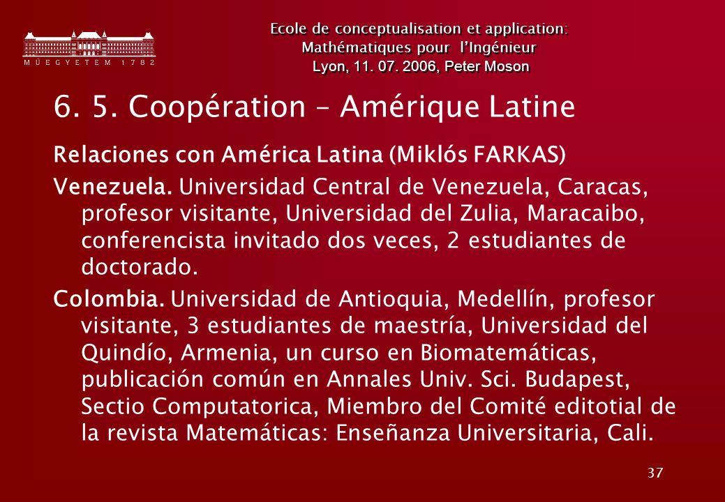 6. 5. Coopération – Amérique Latine