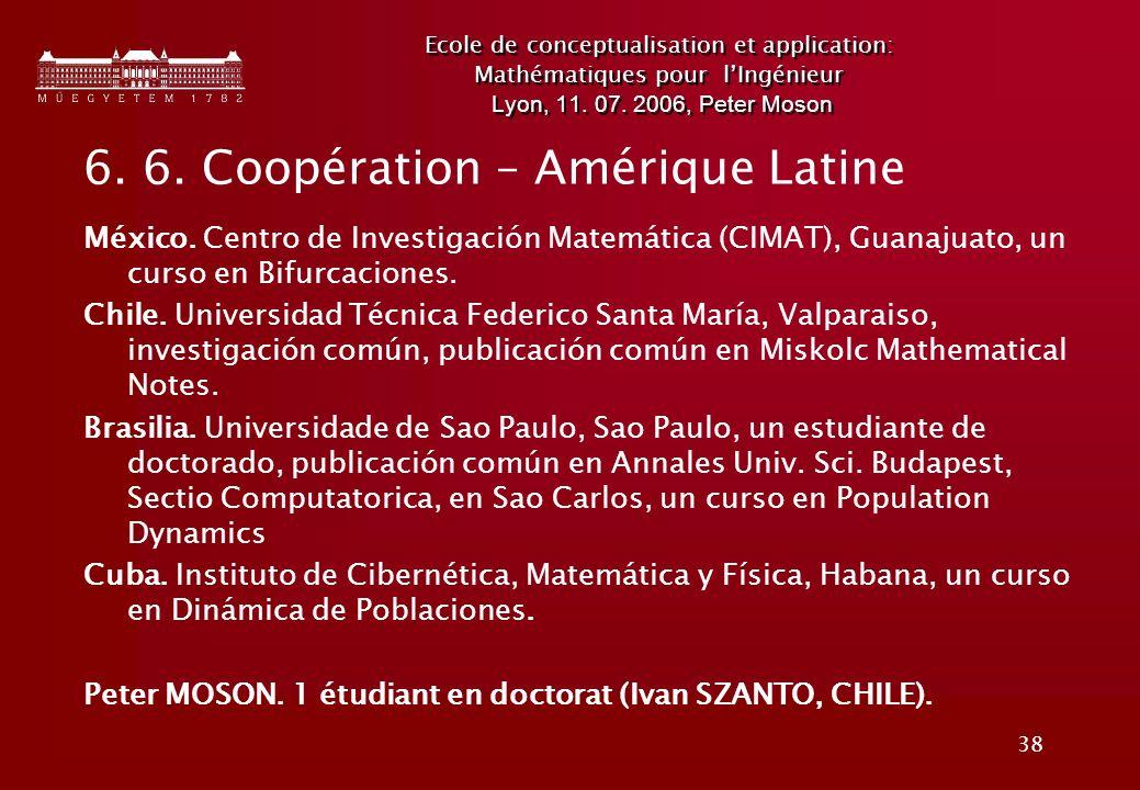6. 6. Coopération – Amérique Latine