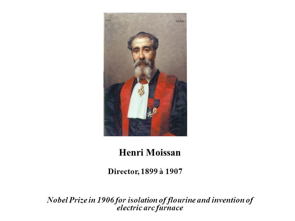 Henri Moissan Director, 1899 à 1907