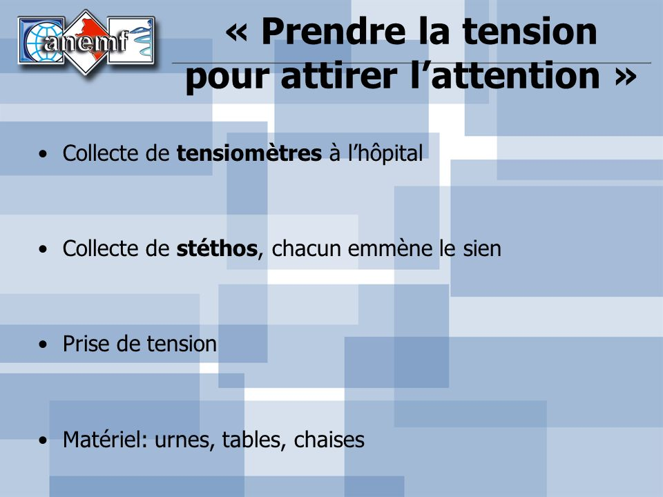 « Prendre la tension pour attirer l'attention »