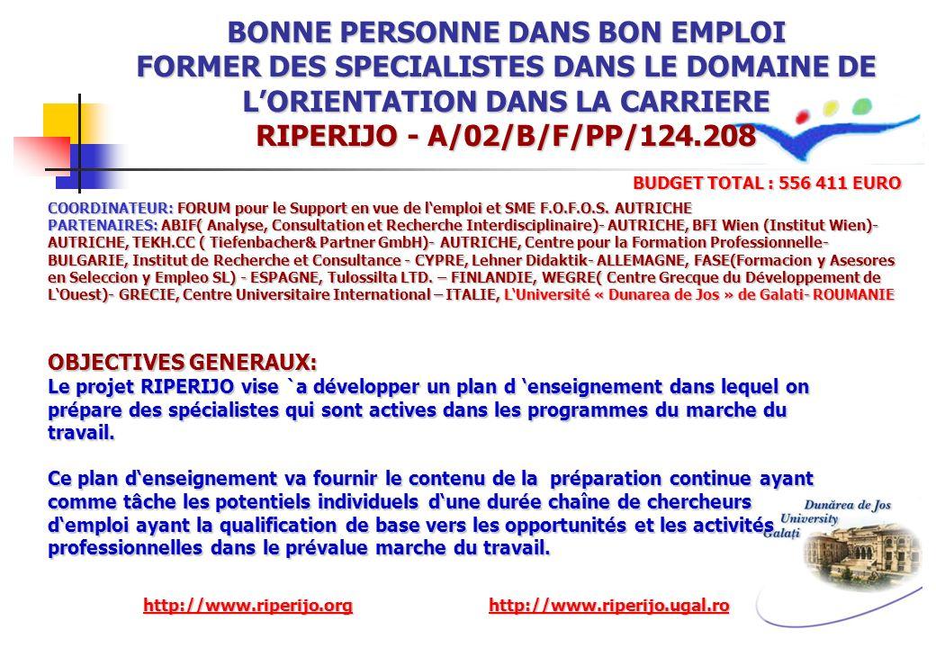 BONNE PERSONNE DANS BON EMPLOI FORMER DES SPECIALISTES DANS LE DOMAINE DE L'ORIENTATION DANS LA CARRIERE RIPERIJO - A/02/B/F/PP/124.208