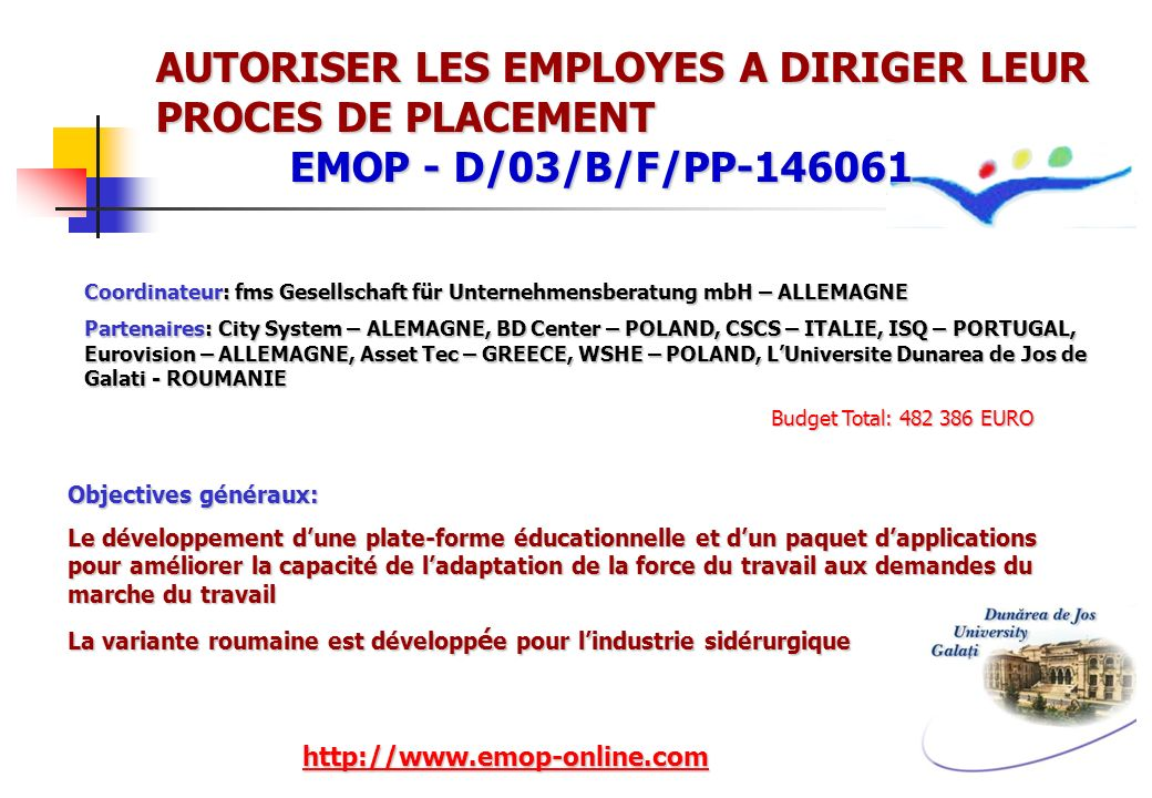 AUTORISER LES EMPLOYES A DIRIGER LEUR PROCES DE PLACEMENT EMOP - D/03/B/F/PP-146061