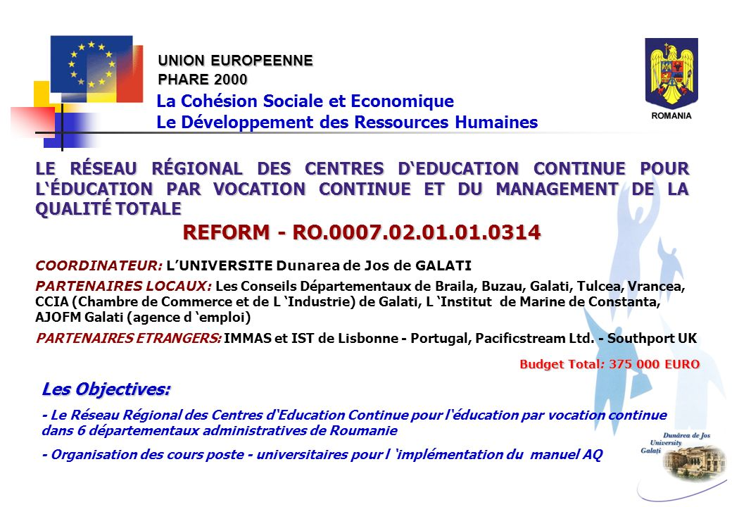 REFORM - RO.0007.02.01.01.0314 La Cohésion Sociale et Economique