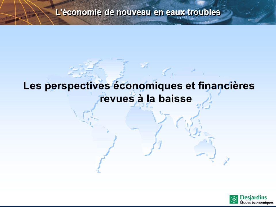 Les perspectives économiques et financières revues à la baisse