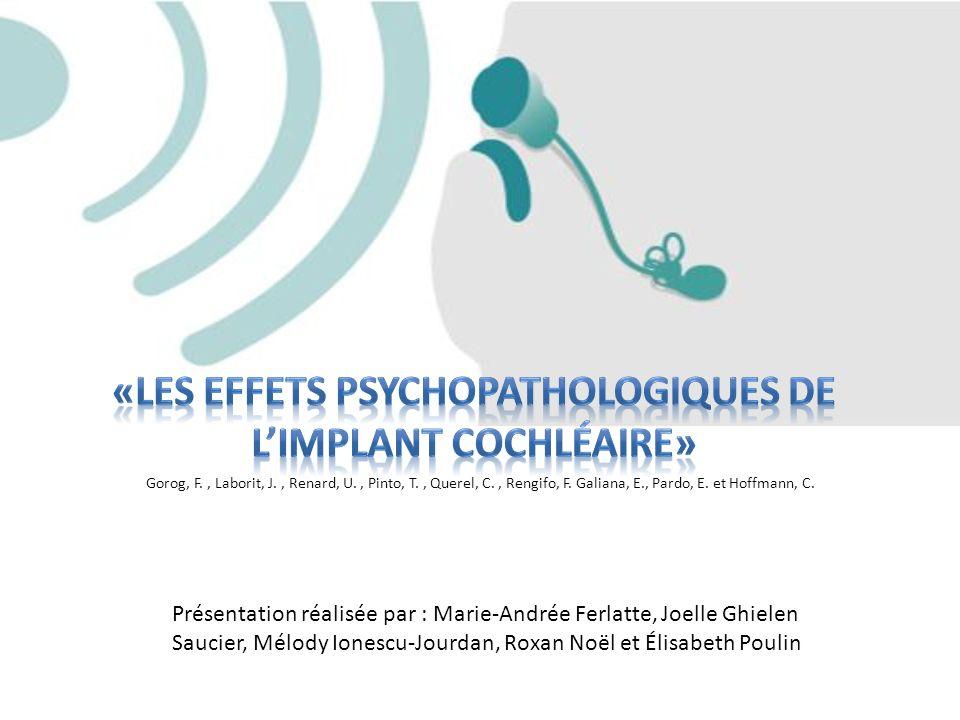 «Les effets psychopathologiques de l'implant cochléaire»