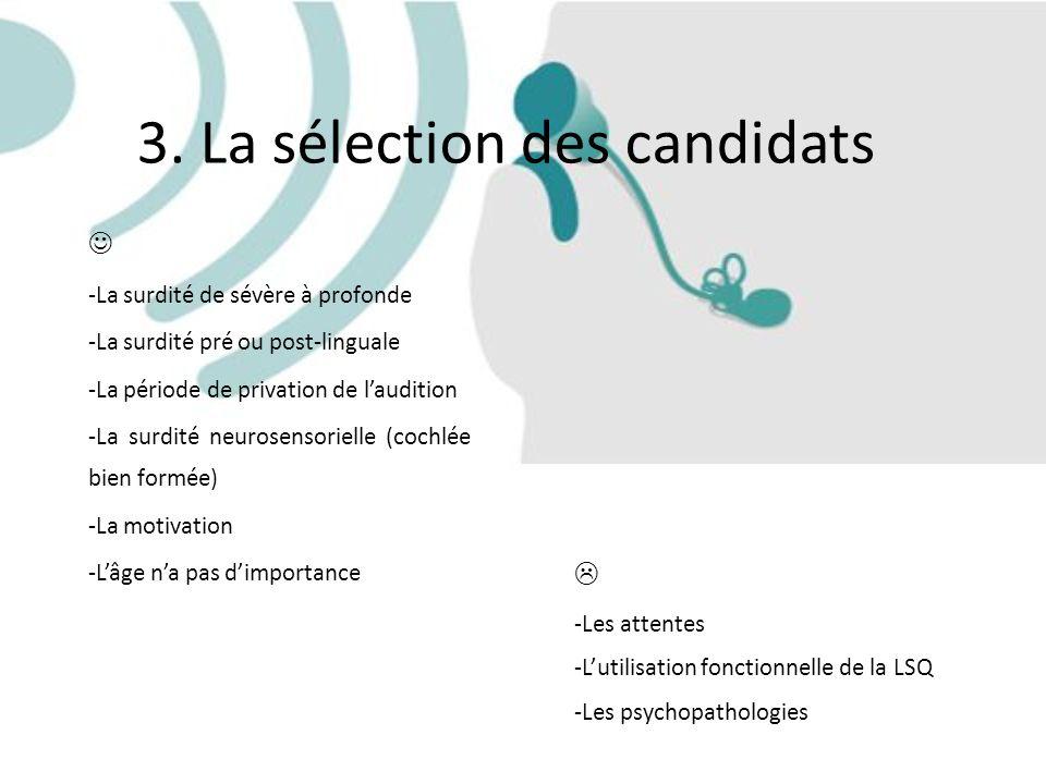 3. La sélection des candidats