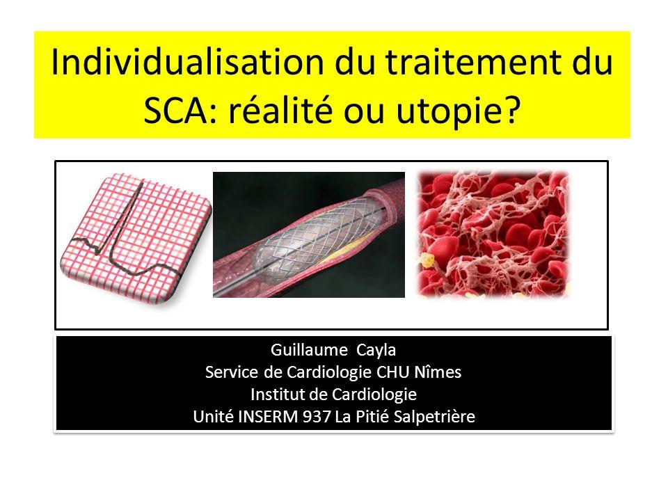 Individualisation du traitement du SCA: réalité ou utopie