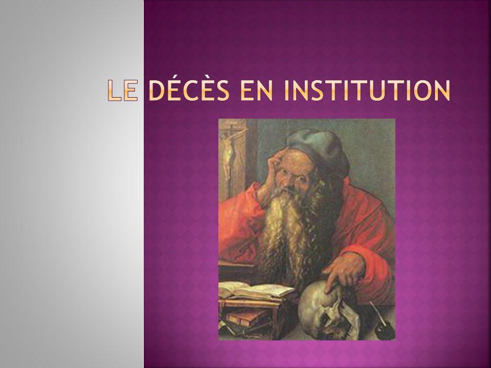 Le décès en institution