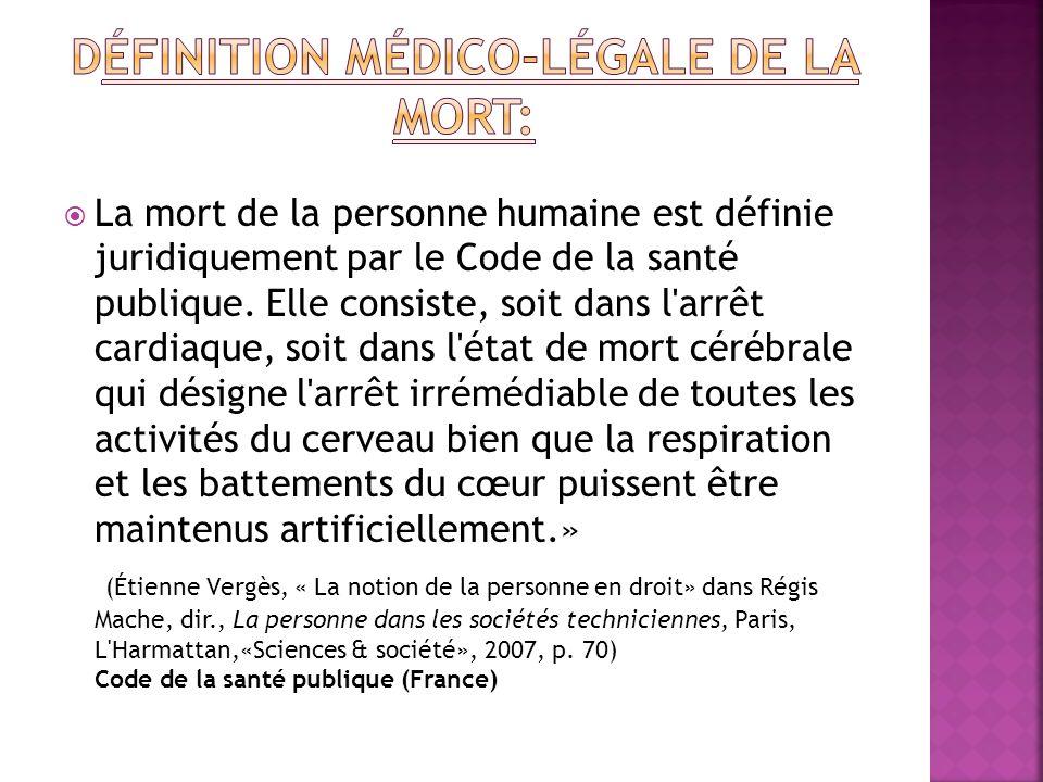 Définition médico-légale de la mort: