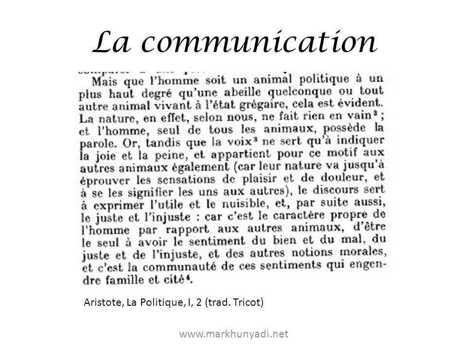 La communication Aristote, La Politique, I, 2 (trad. Tricot)