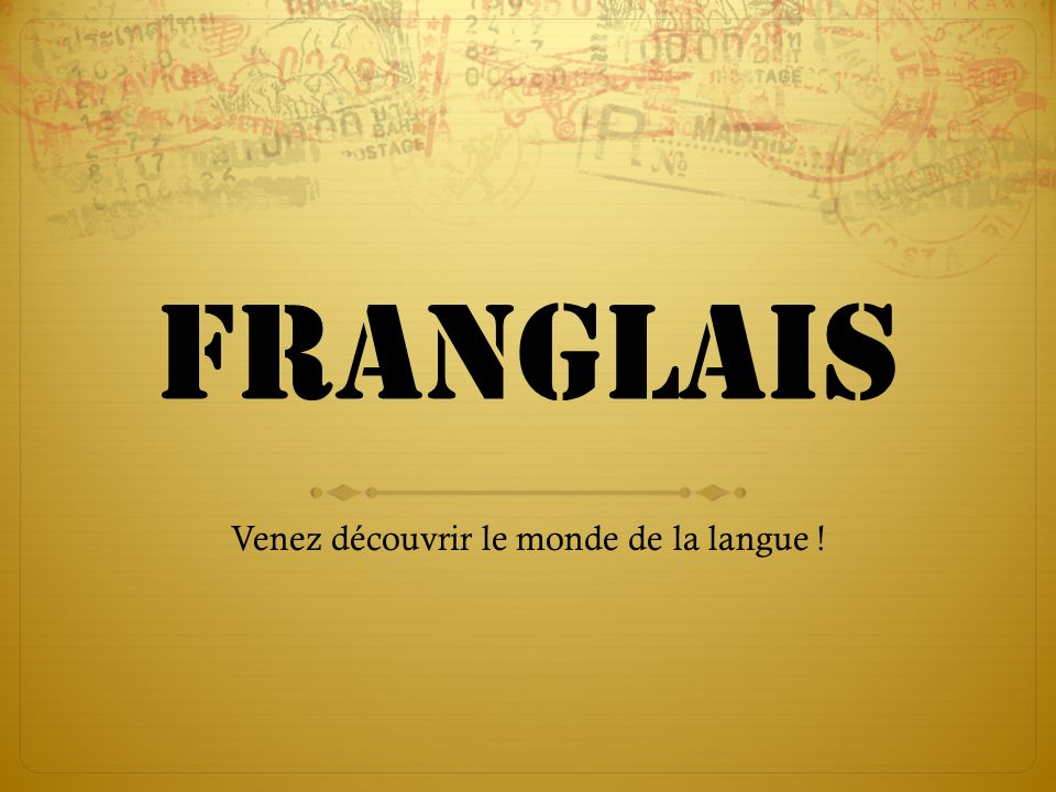 Venez découvrir le monde de la langue !