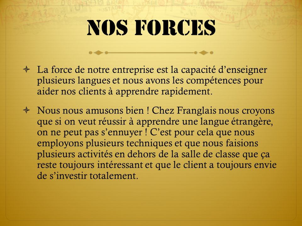 Nos forces