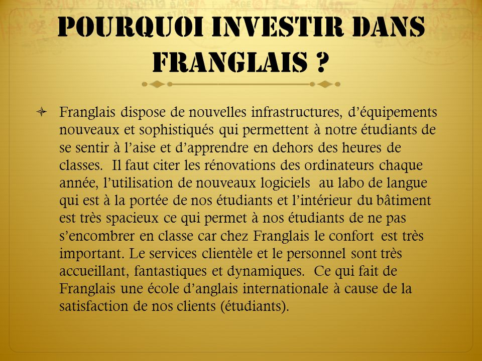 Pourquoi investir dans franglais