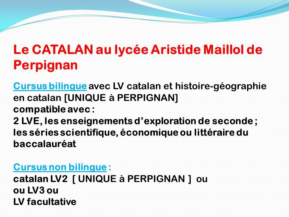Le CATALAN au lycée Aristide Maillol de Perpignan
