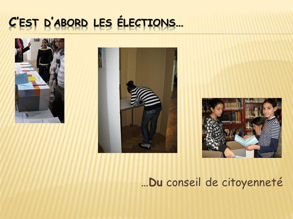 C'est d'abord les élections…