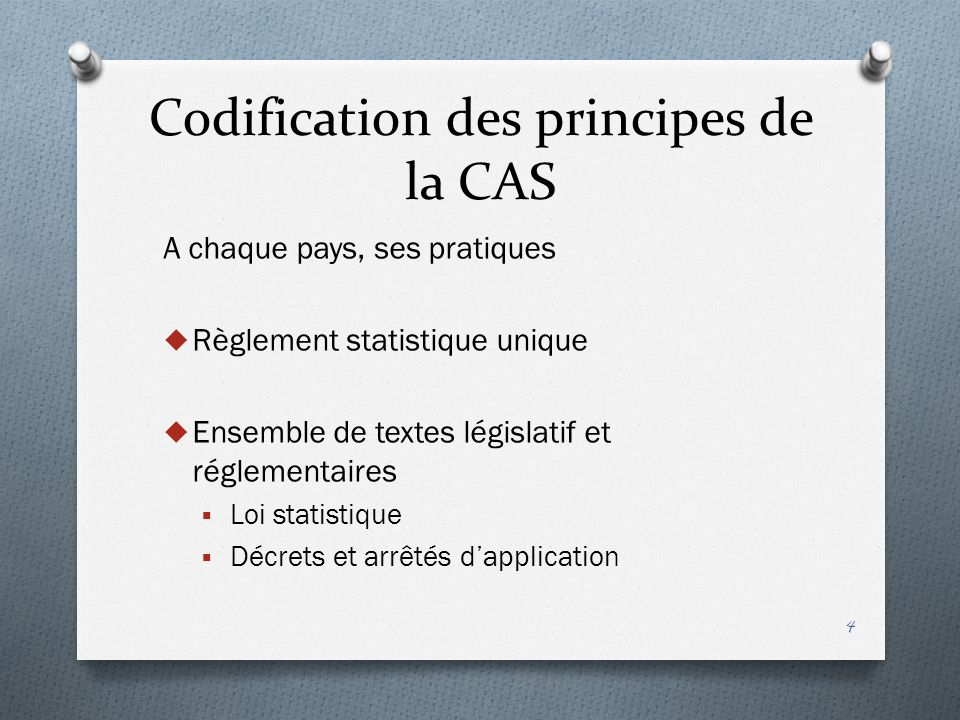 Codification des principes de la CAS