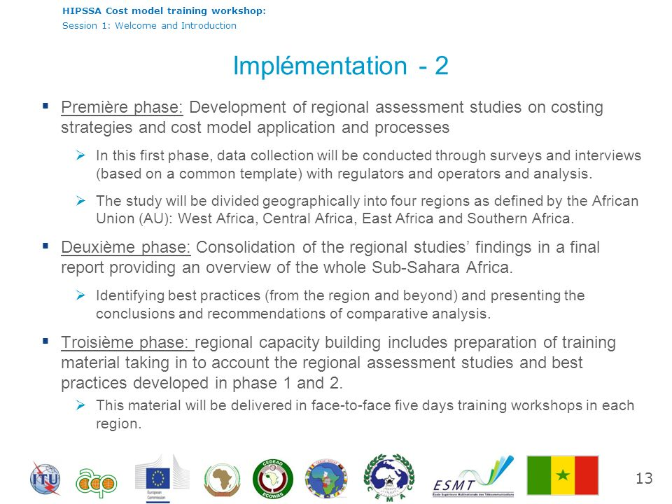 Implémentation - 2 Première phase: Development of regional assessment studies on costing strategies and cost model application and processes.