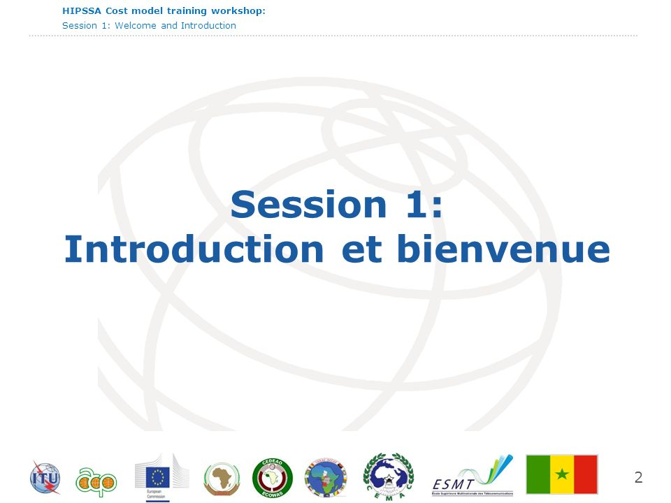 Session 1: Introduction et bienvenue