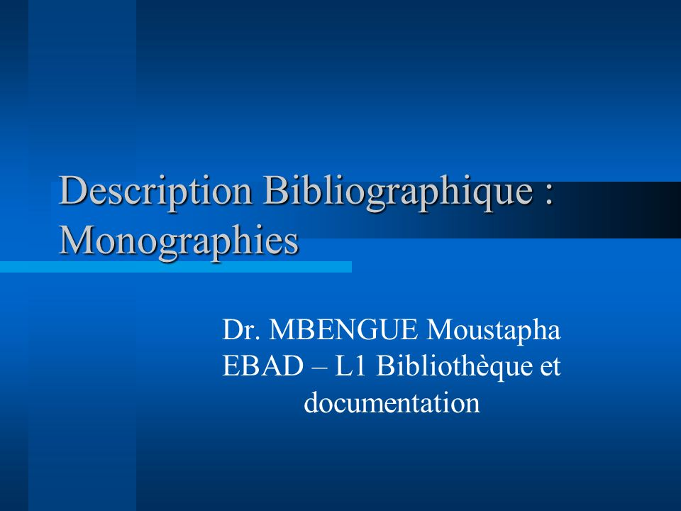 Description Bibliographique : Monographies