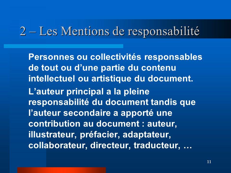 2 – Les Mentions de responsabilité