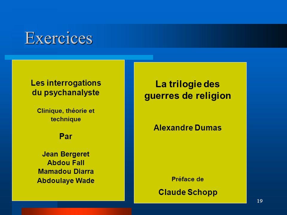 Exercices La trilogie des guerres de religion
