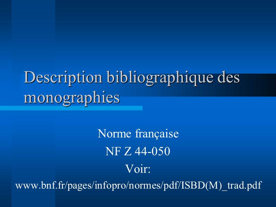 Description bibliographique des monographies