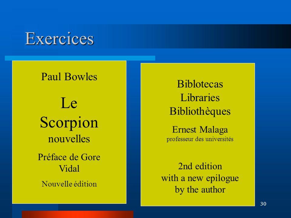 Exercices Le Scorpion nouvelles Paul Bowles
