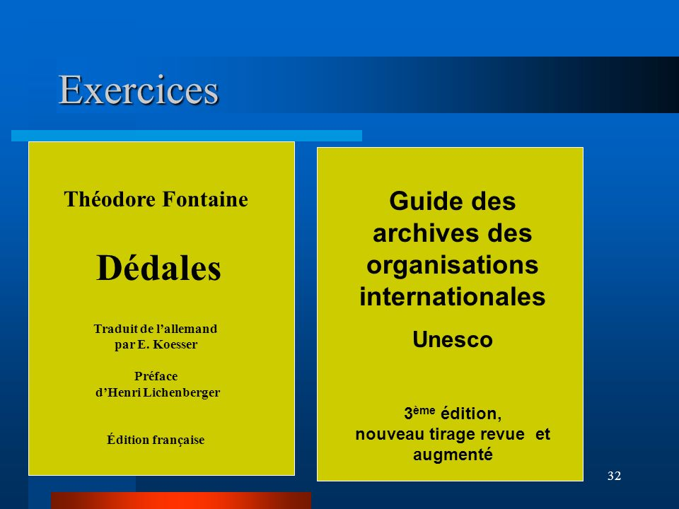 Exercices Guide des archives des organisations internationales Dédales