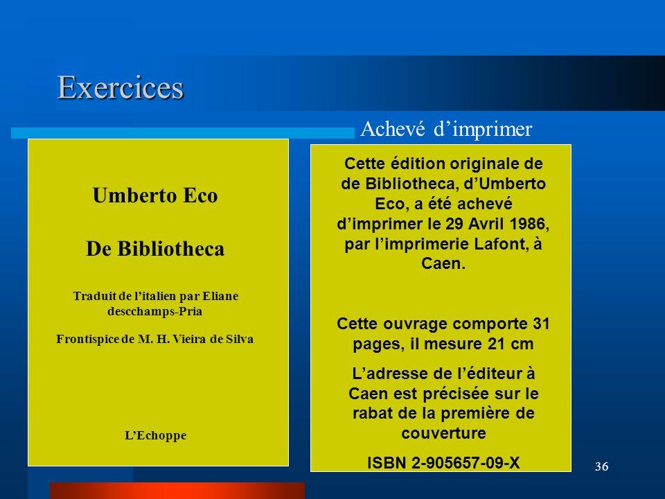 Exercices Achevé d'imprimer Umberto Eco De Bibliotheca