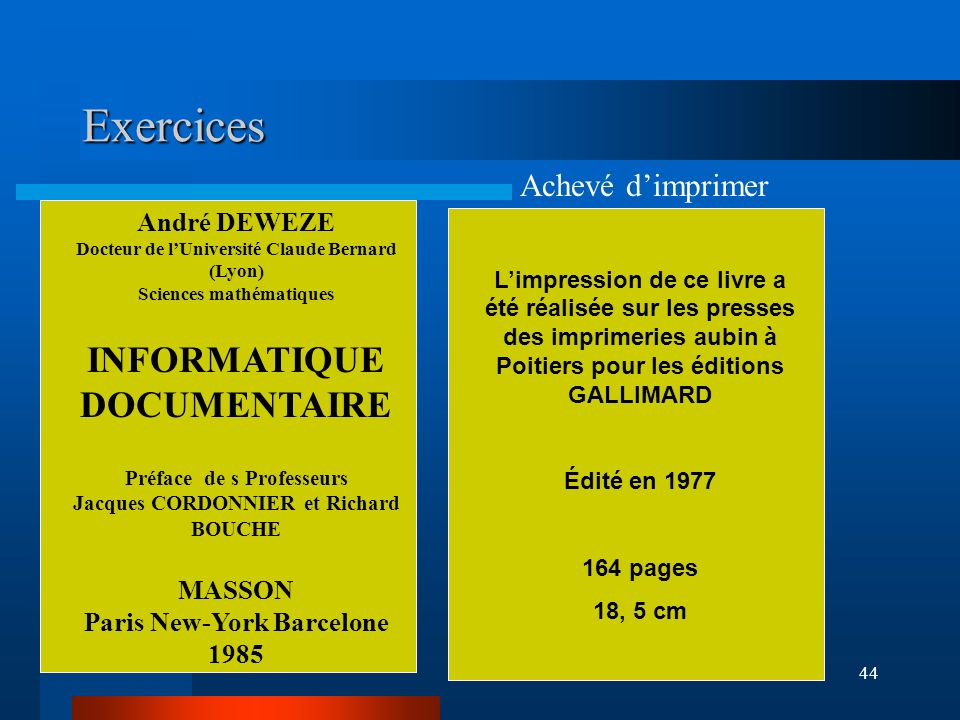 Exercices INFORMATIQUE DOCUMENTAIRE Achevé d'imprimer