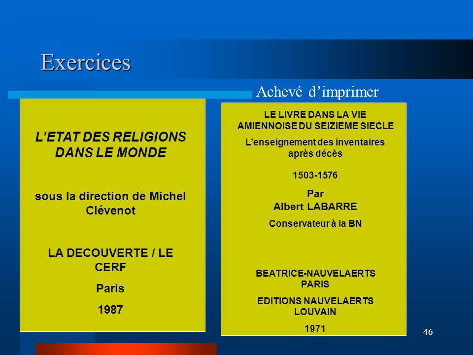 Exercices Achevé d'imprimer L'ETAT DES RELIGIONS DANS LE MONDE