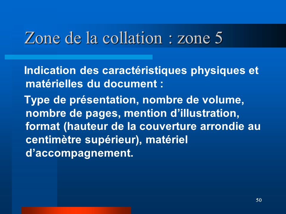 Zone de la collation : zone 5