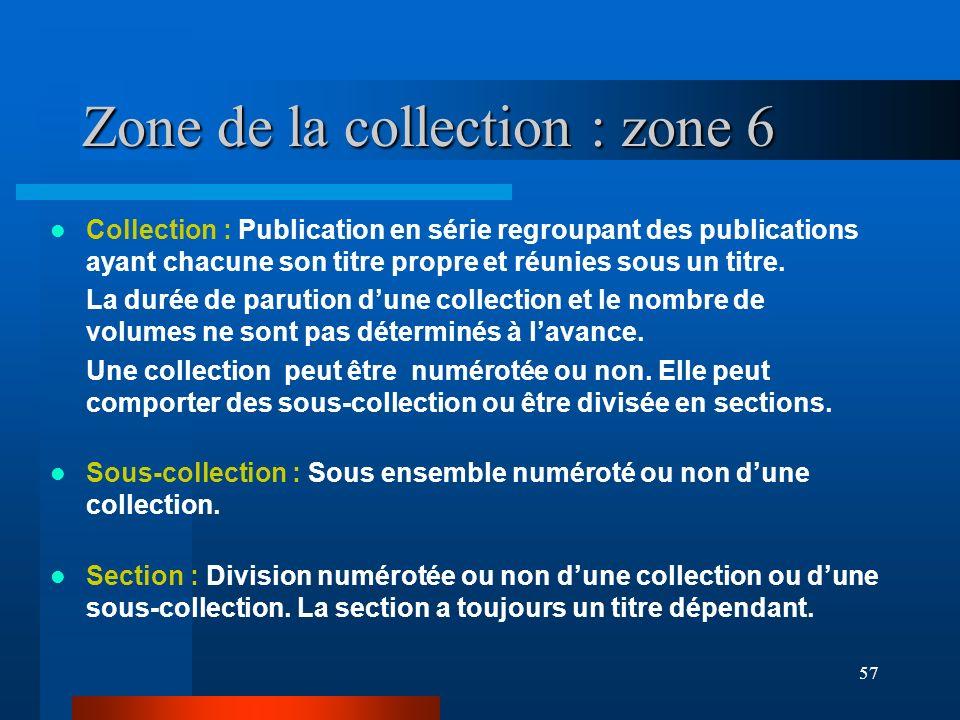 Zone de la collection : zone 6