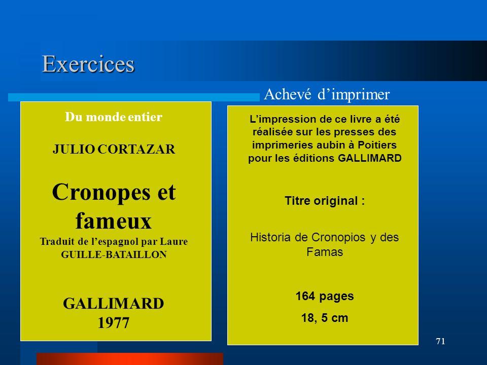 Exercices Cronopes et fameux Achevé d'imprimer GALLIMARD 1977