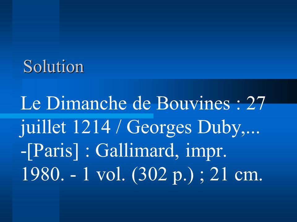 Solution Le Dimanche de Bouvines : 27 juillet 1214 / Georges Duby,...
