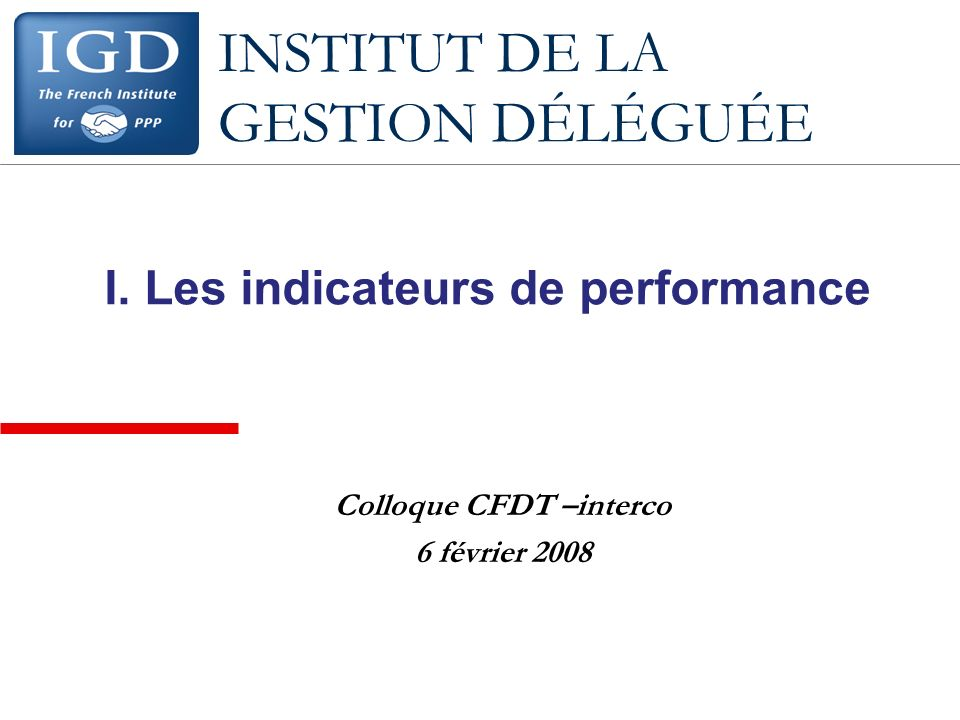 I. Les indicateurs de performance