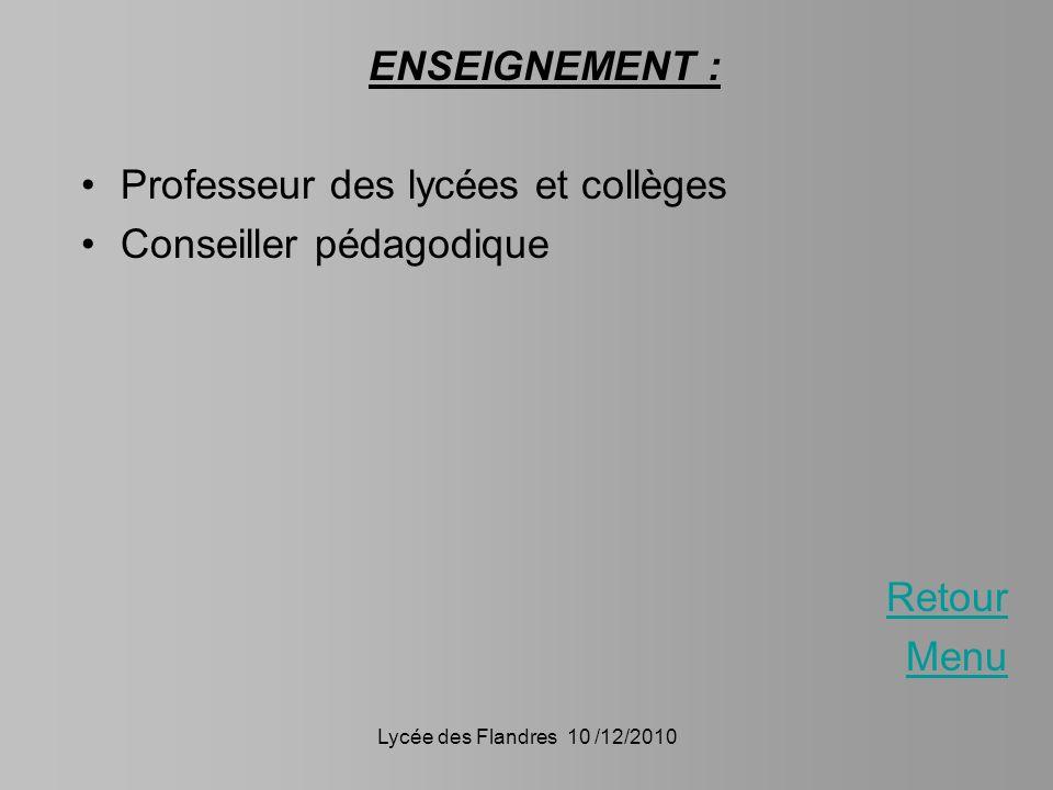 Professeur des lycées et collèges Conseiller pédagodique