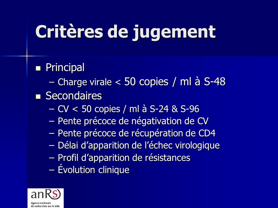Critères de jugement Principal Secondaires