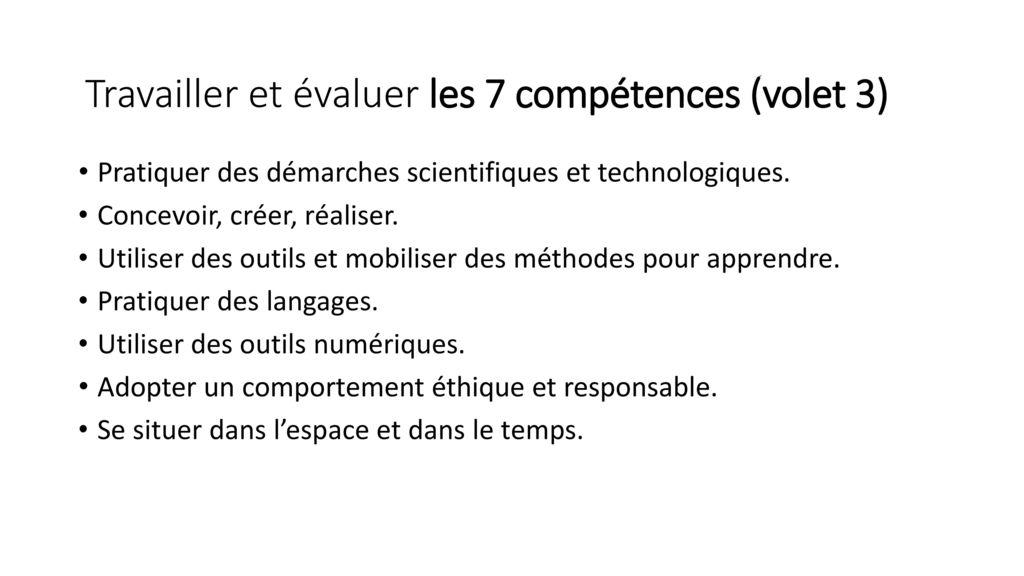 Travailler et évaluer les 7 compétences (volet 3)