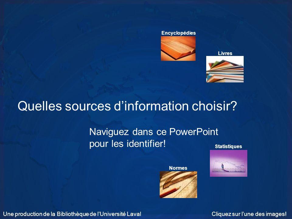 Quelles sources d'information choisir