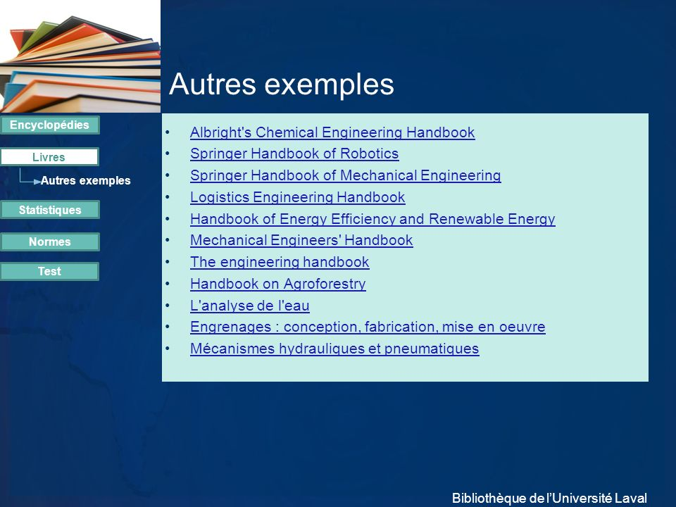 Autres exemples Albright s Chemical Engineering Handbook