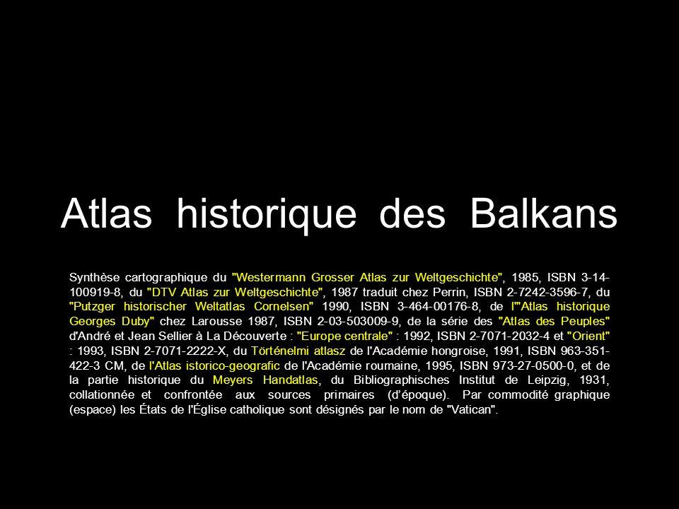 Atlas historique des Balkans