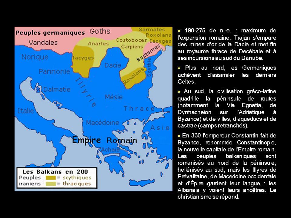 190-275 de n. -e. : maximum de l'expansion romaine