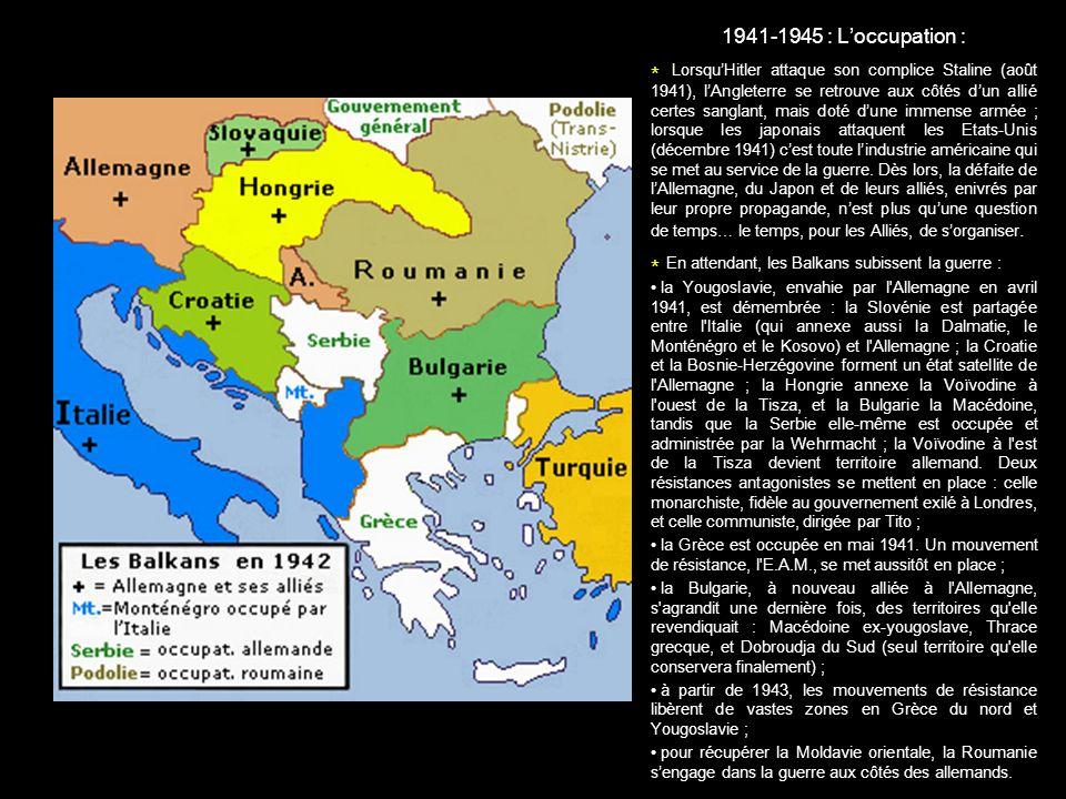 * En attendant, les Balkans subissent la guerre :