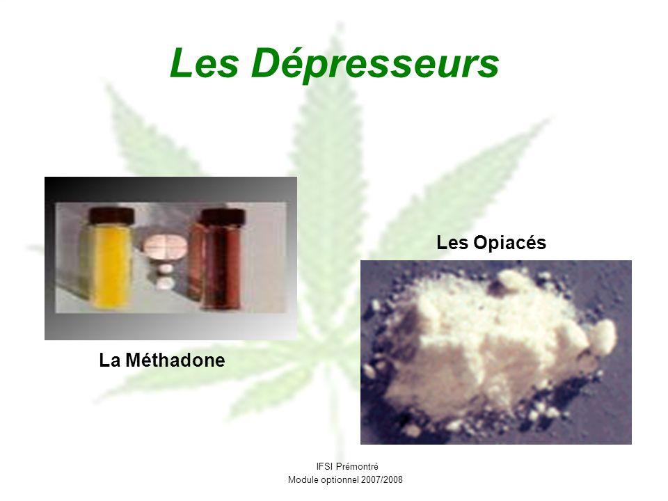 Les Dépresseurs Les Opiacés La Méthadone IFSI Prémontré