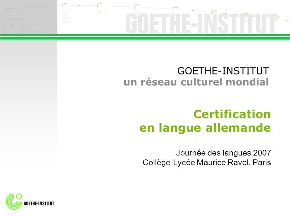 GOETHE-INSTITUT un réseau culturel mondial